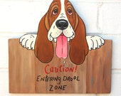 "Basset Hound Sign ""Rawhide"" ...Drool Zone"