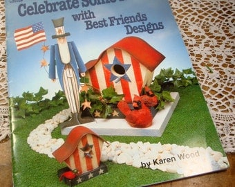 Celebrate Some More, Best Friends Designs, Painting, Holiday Craft Book, Christmas, Halloween, Thanksgiving, Uncle Sam,  Rabbit  (660-14)