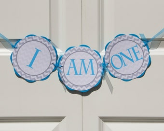 "Chevron ""I AM ONE"" Banner - Chevron Birthday Party Decorations - Aqua Blue and Grey Chevron Birthday Banner - First Birthday Sign BB4"