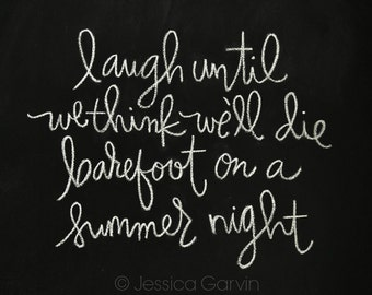 Chalkboard Print - Digital File 8x10 - Barefoot on a Summer Night