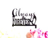 ALWAYS AND FOREVER Wedding Cake Topper Cake Decoration Acrylic Wedding Topper Classic Wedding Cake Topper Wedding Decoration Keepsake