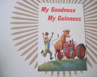 vintage 60s advertising, souvenir Postcard, My Goodness, MY GUINNESS - farm land, Ireland, Dublin, beer, humorous, art print ready to frame