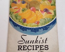Vintage Cookbook Sunkist Oranges Recipe Book 1934 Recipes For Every Day California Fruit Growers Exchange Los Angeles CA 1930s Citrus