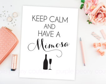 Mimosa Bar Sign Bridal Shower Decoration Brunch Keep Calm Printable Poster Wedding Champagne Digital INSTANT DOWNLOAD