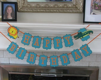Happy Birthday BANNER -with high chair banner, modern banner, alligator, lion, elephant, safari birthday party, you pick color and theme