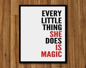 Every Little Thing She Does Is Magic Print -  Grey Black Red and White Art Print