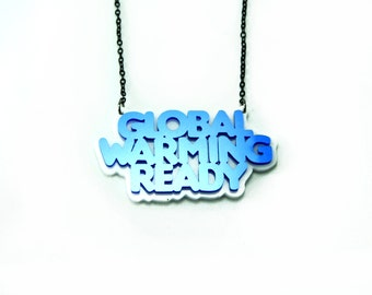 Global Warming Ready The Necklace, blue and white colored