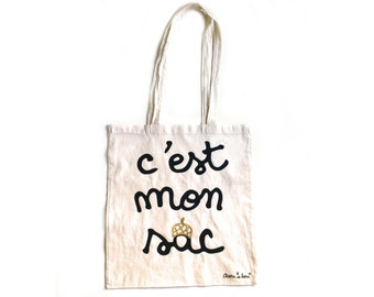 """Natural tote bag with french text """"it's my bag"""""""