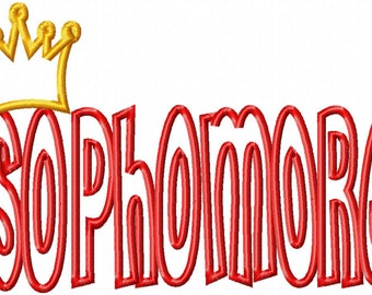 SOPHOMORE - Princess Crown - Applique - Machine Embroidery Design - 8 sizes