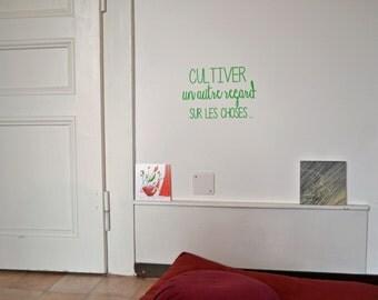 Wall Decal - Cultiver un autre regard