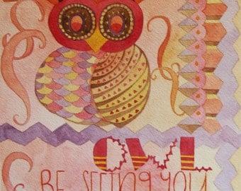 Owl Be Seeing You, Art Print