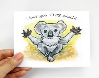 Cute Koala Card, Anniversary Card, I Love You THIS Much, Koala Bear, Customized Card, Personalized Card, Mothers Day, Fathers Day, Valentine