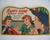 1940's Happy Home Needle Book, Vintage sewing needle holder, Gold eye nickle plated rust proof needles, Ephemera