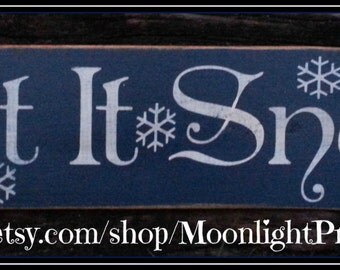 Let It Snow, Wooden Signs, Winter Decoration, Rustic Sign, Winter Signs, Snow Signs