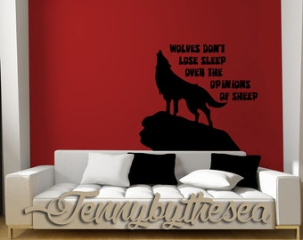 Wolves do not lose sleep quote vinyl wall art decal