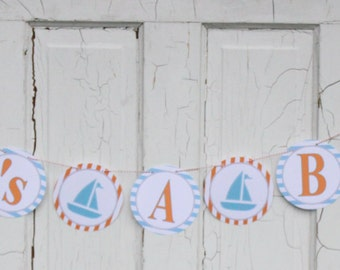"SAILBOAT NAUTICAL ""It's a Boy"" Baby Shower Banner - Blue Orange - Party Packs Available"