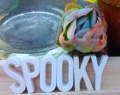 Halloween Decor, SPOOKY, Ceramic Letters