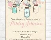 Baby Shower Invitation - Mint Green Pink Vintage Mason Jars Flowers Bridal Sprinkle Wedding Birthday Party - Printable Evite