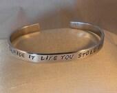Ride It Like You Stole It (bicycle) - Custom Bracelet Metal Stamped (HC3.5E)