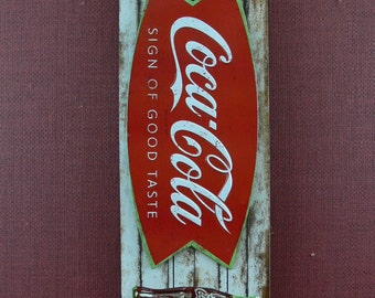 Wood Sign, Nostalgic, Sign of Good Taste, Reproduced, Wood, Coca Cola - MG-322