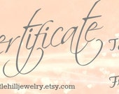 Gift Certificate 100 USD, Printable, Redeemable only at Little Hill Jewelry