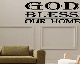 God Bless Our Home Christian Decal Quote Religious Quote Wall Decal Vinyl Sticker (436)