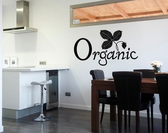 Organic Wall Quote Kitchen Sticker Quote Pantry Quote Decal (514)