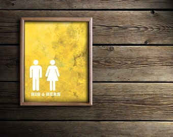 Bathroom Wall Art - Bath Prints - Yellow Bathroom Art - His & Hers Restroom Sign - Bathroom Art - Bath Decor - Unique Bath Decor