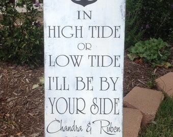Personalized Beach Wedding | In High Tide or Low Tide, I'll be by Your Side | Beach Wedding Sign | Nautical Wedding | Beach Decor