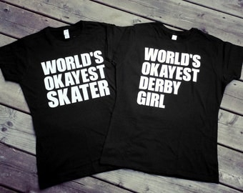 World's Okayest Skater/Derby Girl/Jammer/Blocker/Roller Skater/Zebra, Roller Derby T-Shirt