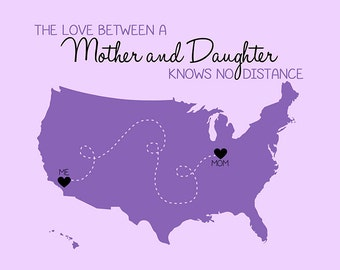 Custom Map, Gift for Mom or Daughter - Custom Art Print, Long Distance, Moving Away from Home, Going to College, Dorm Decor, Gift Idea