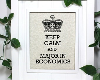 Economics Major Poster - 8 x 10 Art Print - Keep Calm and Major in Economics - Shown in Light Tan Parchment - Buy 2 Posters, Get a 3rd Free