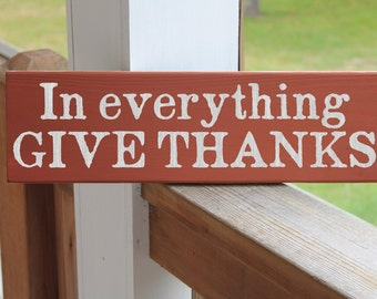 In Everything Give Thanks, Thanksgiving Wood Sign, Harvest Sign