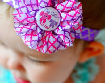Big Sister Headband, Big Sister to Be Headband, Pregnancy Announcement, Pregnancy Reveal, Gender Reveal, Big Sis to a Little Sis, Photo Prop