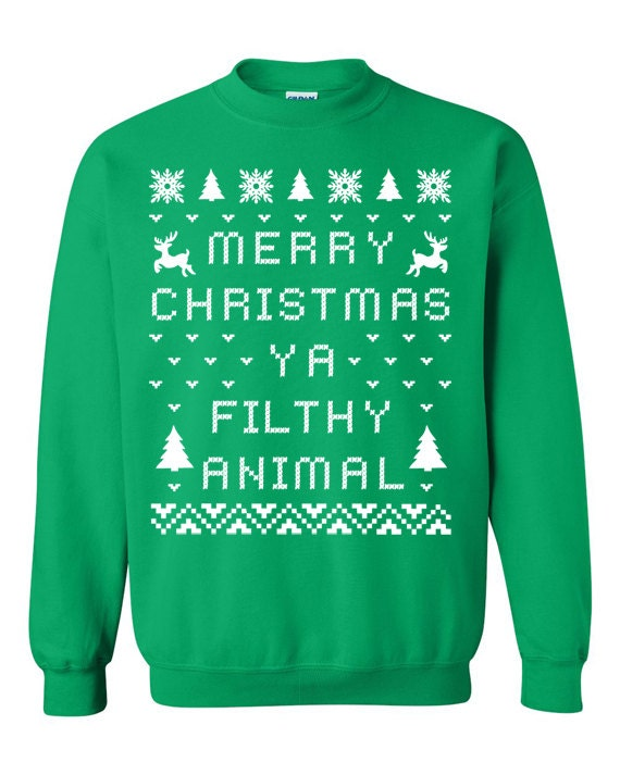 Merry Christmas Ya Filthy Animals Sweater