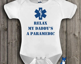 Paramedic Baby Clothes-Cute baby clothing-Relax my daddy's a Paramedic-Baby Bodysuit-Baby clothing-infant clothing-Blue Fox Apparel-137