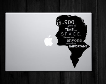 Dr Who Quote Decal - in 900 years of time and space, I've never met anyone who wasn't special - Laptop Sized Decal/Sticker 5.9 x 9
