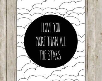 8x10 I Love You More Than The Stars Print, I Love You Nursery Art, Black and White Art, Nursery Decor, Digital Art, Instant Digital Download