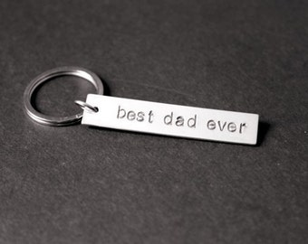 Best Dad Ever Keychain, Men's Keychain, Father's Day Gift, Dad Gift, Gift for Dad, Gifts for Him, Stocking Stuffer, Gift Under 15