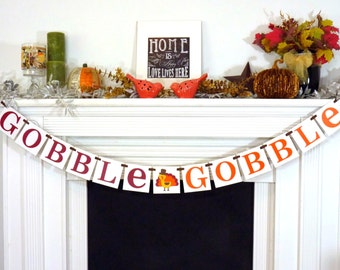 Thanksgiving Decorations Banner - Gobble Gobble Banner - Thanksgiving Decorations - Holiday Decorations - Thanksgiving Decor - Turkey Dinner