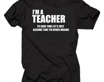 I Am A Teacher T Shirt Funny Tshirt Shirt Tee Gift For Teacher