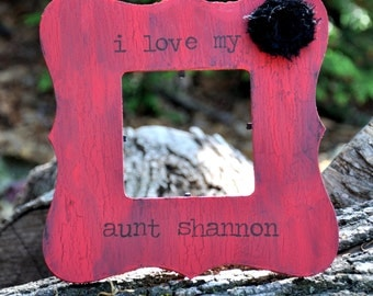 Red & Black Custom Rustic Aunt Frame