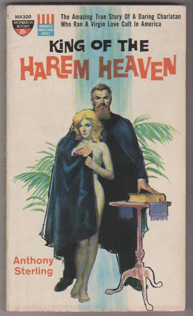 Weeks Benton Il >> 1960 King of Harem Heaven Anthony Sterling. VF. Monarch