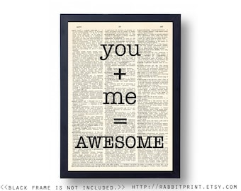 You + Me = Awesome Wall Art Print, Inspirational quote Dictionary Art Print, Love Quotes Sign Wall Decor, Poster, Wedding Anniversary Gift