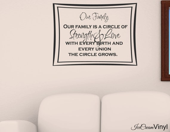 Family Wall Decal Our Family is a Circle of Strength Wall Art Kitchen Bedroom Family Room Living Room Home Decor