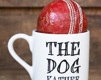 The Dog Father OR Mog Father mug