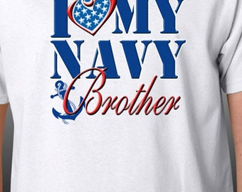 I Love My Navy Brother T-Shirt