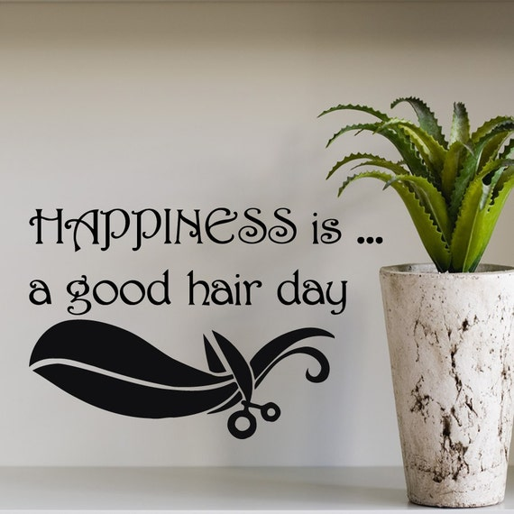 Wall decals quote happiness is a good hair day by for Salon quotes of the day