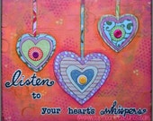 Original Art Mixed Media Collage Painting / Canvas Board / 10x12 / Listen Hearts Whispers