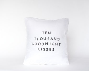 GOODNIGHT KISSES // Linen Quote Pillow // Handmade Modern Heirloom